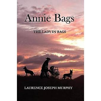 Annie Bags The Lady in Rags von Murphy & Laurence Joseph