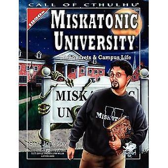 Miskatonic University A Handbook to the Pride of Arkham by Johnson & Sam