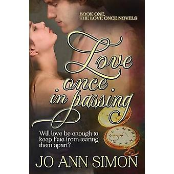 Love Once in Passing by Simon & Jo Ann