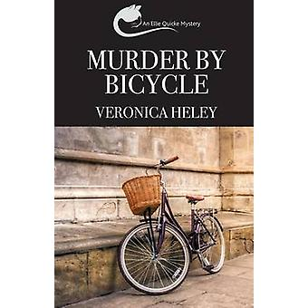Murder by Bicycle by Heley & Veronica