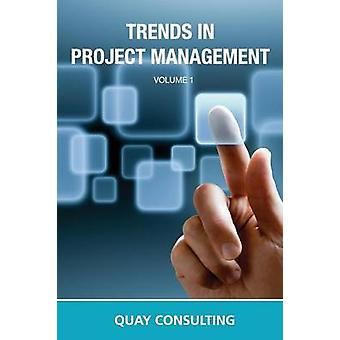 Trends In Project Management by Consulting & Quay