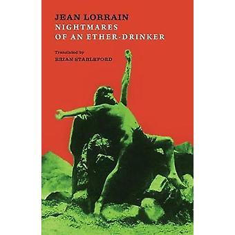 Nightmares of an EtherDrinker by Lorrain & Jean
