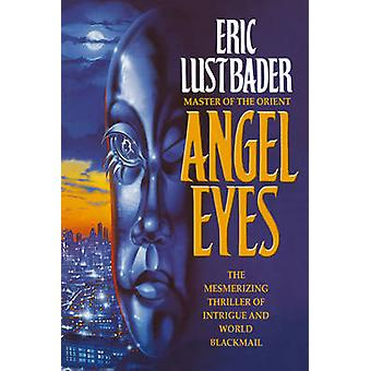 Angel Eyes by Lustbader & Eric