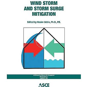 Wind Storm and Storm Surge Mitigation - 9780784410813 Book