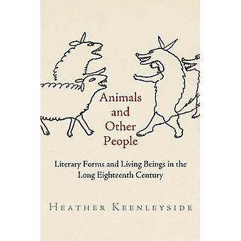 Animals and Other People - Literary Forms and Living Beings in the Lon