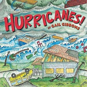 Hurricanes! (New Edition) by Gail Gibbons - 9780823441792 Book