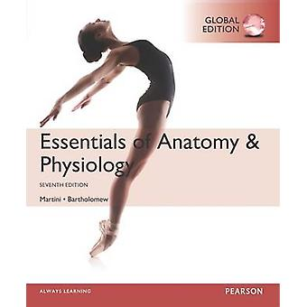 Essentials of Anatomy & Physiology (Global ed. of 7th revised ed) by
