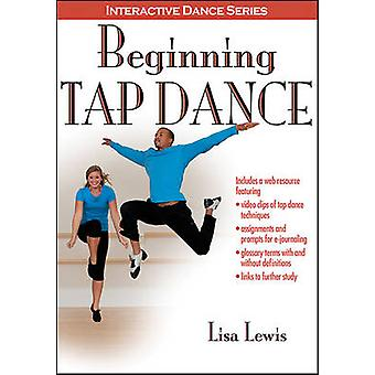 Beginning Tap Dance by Lisa Lewis - 9781450411981 Book