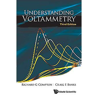 Understanding Voltammetry (Third Edition) by Richard Guy Compton - 97