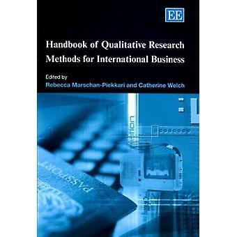 Manual de Métodos de Investigación Cualitativa para Negocios Internacionales (