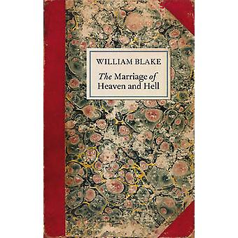 The Marriage of Heaven and Hell (Special edition) by William Blake -