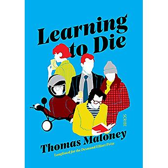 Learning to Die by Thomas Maloney - 9781911344308 Book