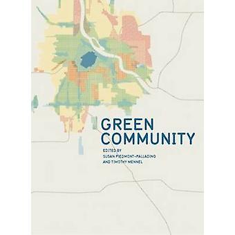Green Community by Susan Piedmont-Palladino - Timothy Mennel - 978193