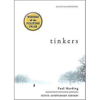 Tinkers - 10th Anniversary Edition by Paul Harding - 9781942658603 Book