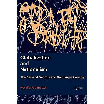 Globalization and Nationalism - Tha Cases of Georgia and the Basque Co