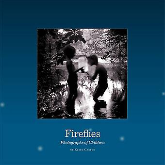 Fireflies - Photographs of Children by Keith Carter - 9780292721821 Bo