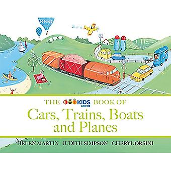 The ABC Book of Cars - Trains - Boats and Planes by Helen Martin - 97