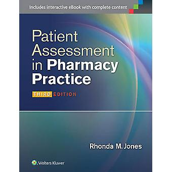 Patient Assessment in Pharmacy Practice (3rd Revised edition) by Rhon
