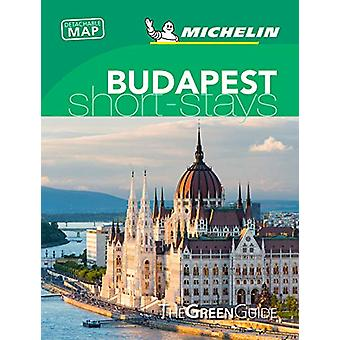 Budapest- Michelin Green Guide Short Stays - Short Stay - 978206724117