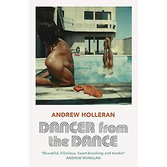 Dancer from the Dance by Andrew Holleran - 9781529110760 Book