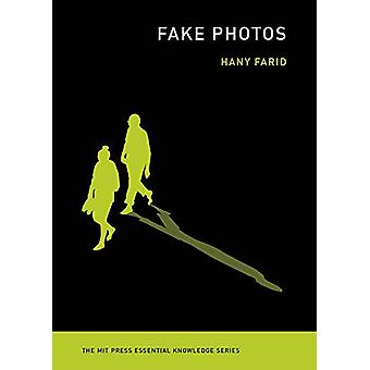 Fake Photos by Hany Farid - 9780262537490 Book