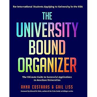 The University Bound Organizer - The Ultimate Guide to Successful Appl