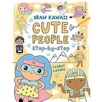 Draw Kawaii - Cute People by Isobel Lundie - 9781912904426 Book