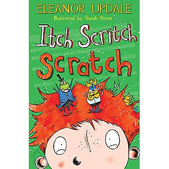 Itch Scritch Scratch by Eleanor Updale - 9781781122983 Book