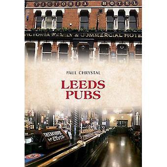 Leeds Pubs by Paul Chrystal - 9781445696881 Book