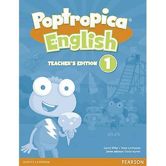 Poptropica English - Teacher's edition 1 (American ed) par Tessa Lochow