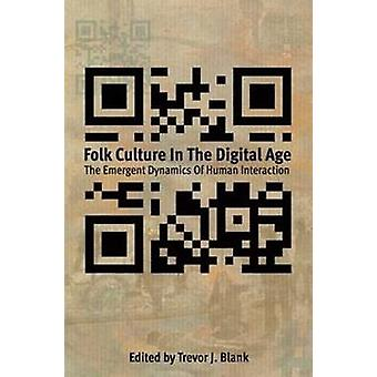 Folk Culture in the Digital Age