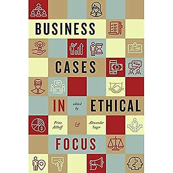 Business Cases in Ethical Focus