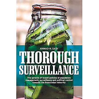 Thorough Surveillance: The Genesis of Israeli Policies of Population Management, Surveillance and Political Control...