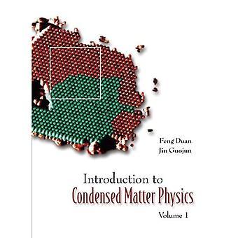 Einführung in die Physik der kondensierten Materie: Pt. 1