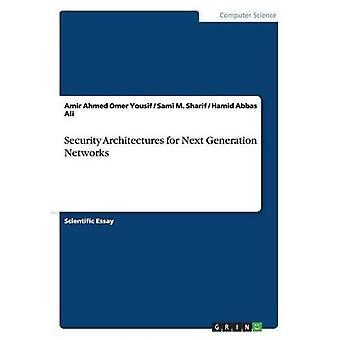 Architectures de sécurité pour les réseaux de nouvelle génération