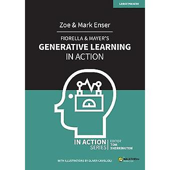 Fiorella  Mayer's Generative Learning in Action In Action series