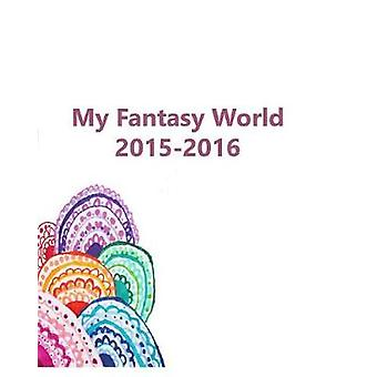 My fantacy world by Rebecca Wu - 9781366035790 Book