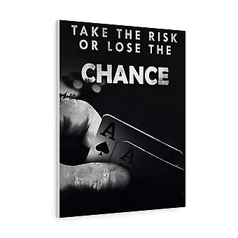 Ota riski tai menetä mahdollisuus