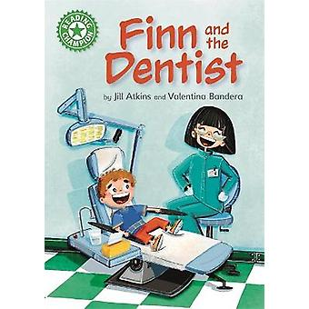 Finn and the Dentist Independent Reading Green 5 Reading Champion