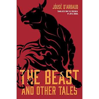 The Beast and Other Tales by JA3usA dArbaud