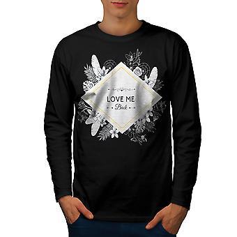 Love Me Men BlackLong Sleeve T-shirt   Wellcoda