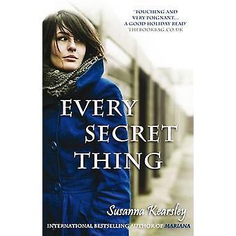 Every Secret Thing by Susanna Kearsley - 9780749009014 Book