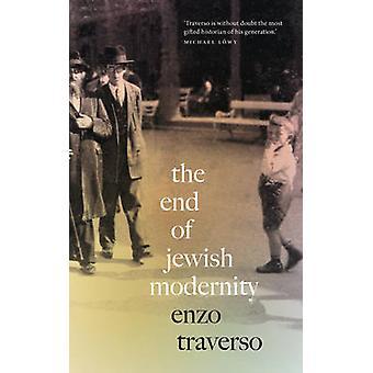 I slutet av judiska modernitet - en konservativ sväng av Enzo Traverso - 9