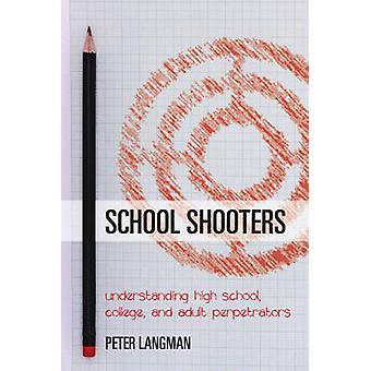 Faculdade de atiradores - compreensão ensino médio - escola - e criminoso adulto