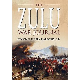 The Zulu War Journal by Henry Charles Harford - 9781783462513 Book