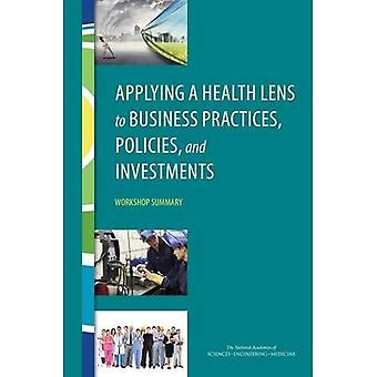 L'applicazione di un obiettivo di salute a pratiche commerciali, politiche e investimenti: Workshop Summary