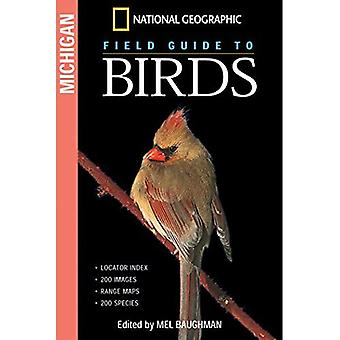 National Geographic Field Guide to Birds: Michigan (National Geographic Field Guide to Birds)