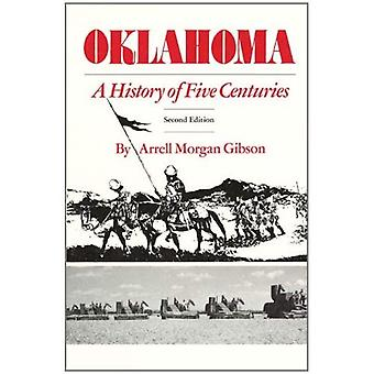 Oklahoma: En historie om fem århundrer