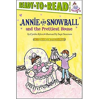 Annie e palla di neve e la casa più bella (Ready-To-Read Annie & Snowball - livello 2)