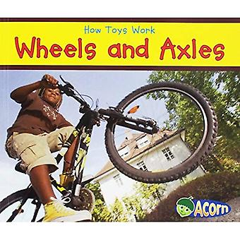 Wheels and Axles (How Toys Work)